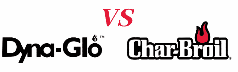 Char Broil VS Dyna Glo