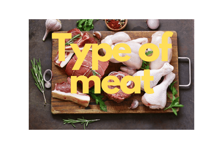 type of meat