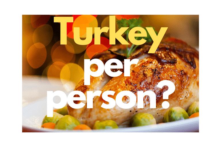 turkey per person